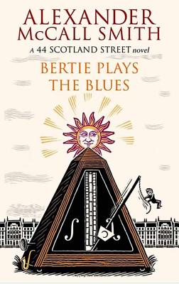 Image for Bertie Plays the Blues (44 Scotland Street Novels)