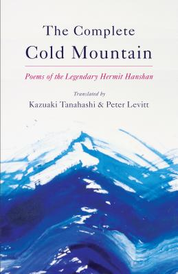 Image for The Complete Cold Mountain : Poems of the Legendary Hermit Hanshan