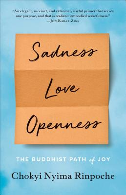 Image for Sadness, Love, Openness: The Buddhist Path of Joy