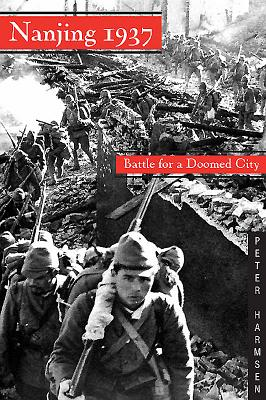 Image for Nanjing 1937: Battle for a Doomed City