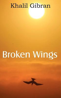 Broken Wings, Gibran, Kahlil