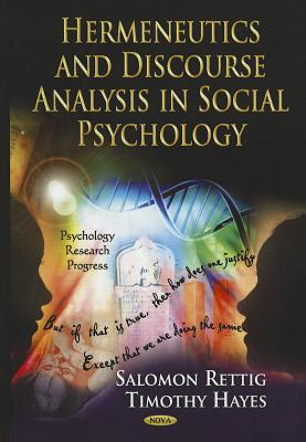 Image for Hermeneutics and Discourse Analysis in Social Psychology (Psychology Research Progress)