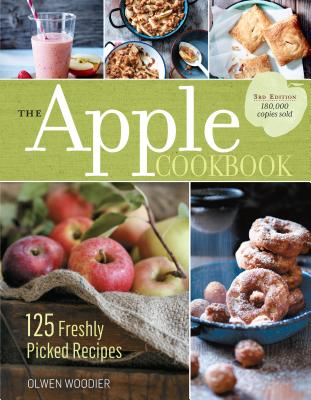 Image for APPLE COOKBOOK, THE : 125 FRESHLY PICKED RECIPES : 3RD EDITION