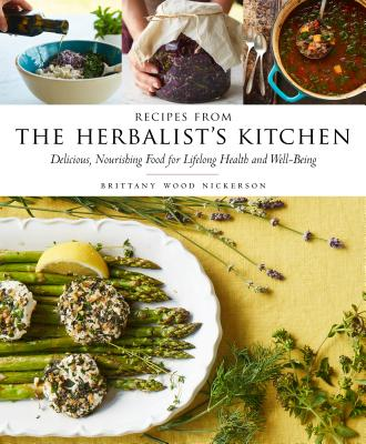 Image for Recipes from the Herbalist's Kitchen: Delicious, Nourishing Food for Lifelong Health and Well-Being