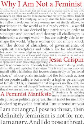 Image for Why I Am Not a Feminist: A Feminist Manifesto
