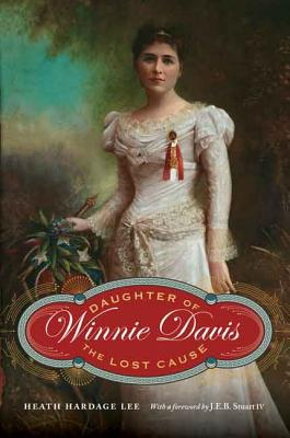 Image for Winnie Davis: Daughter of the Lost Cause