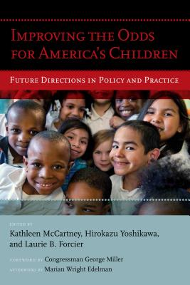 Image for Improving the Odds for America's Children: Future Directions in Policy and Practice