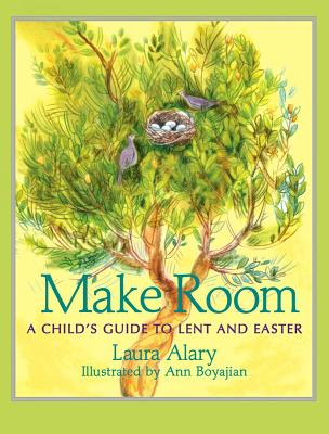 Image for Make Room: A Child's Guide to Lent and Easter