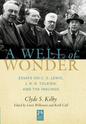 Image for A Well of Wonder: C. S. Lewis, J. R. R. Tolkien, and The Inklings