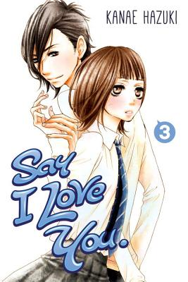 Image for Say I Love You. 3