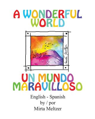 A Wonderful World Un Mundo Maravilloso, Meltzer, Mirta