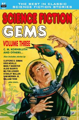 Image for Science Fiction Gems, Vol. Three:  C. M. Kornbluth and others