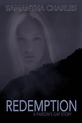 Redemption, Samantha Charles