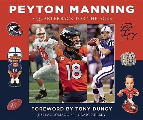 Image for Peyton Manning: A Quarterback for the Ages