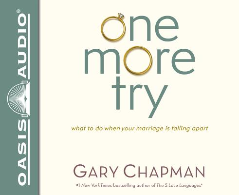 Image for One More Try: What to Do When Your Marriage is Falling Apart