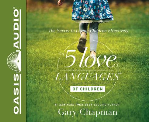 Image for The 5 Love Languages of Children: The Secret to Loving Children Effectively - unabridged audio bookD