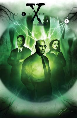 Image for X-Files Classics Volume 3