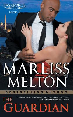 The Guardian (The Taskforce Series, Book 2), Melton, Marliss