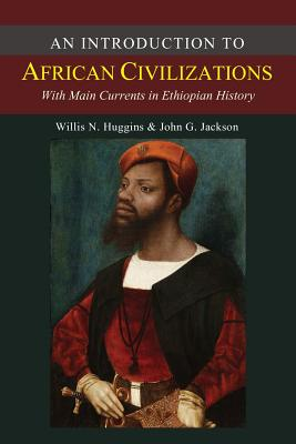 An Introduction to African Civilizations, Jackson, John G.
