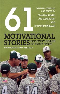 Image for 61 Motivational Stories for Every Coach of Every Sport
