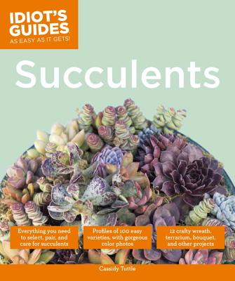 Image for Succulents (Idiot's Guides)