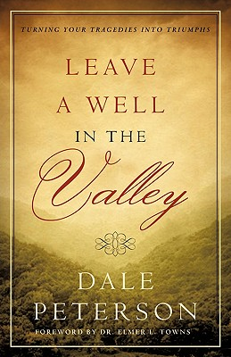 Image for Leave a Well in the Valley