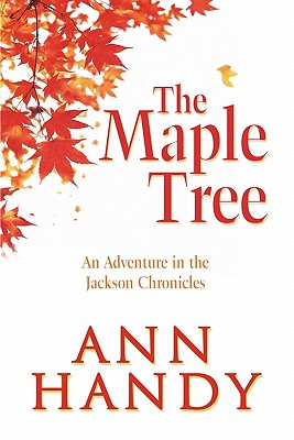 Image for The Maple Tree: An Adventure In The Jackson Chroni