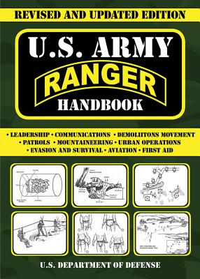 Image for U.S. Army Ranger Handbook: Revised and Updated Edition (US Army Survival)