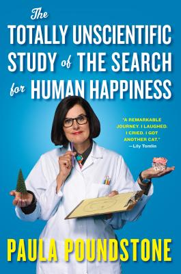 Image for Totally Unscientific Study of the Search for Human Happiness, The