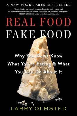 Image for Real Food/Fake Food: Why You Dont Know What Youre Eating and What You Can Do About It