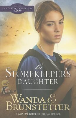 Image for The Storekeeper's Daughter (Daughters of Lancaster County)