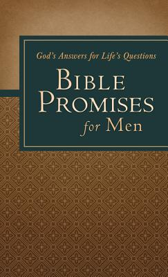 Bible Promises for Men: God's Answers for Life's Questions (Inspirational Book Bargains), Barbour Publishing