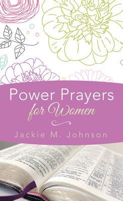 Power Prayers for Women, Johnson, Jackie M.