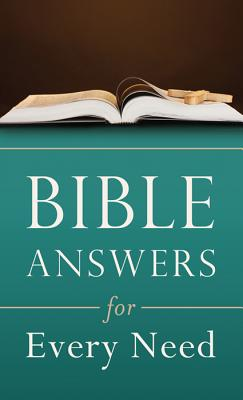 Bible Answers for Every Need (Inspirational Book Bargains), Clarence Blasier