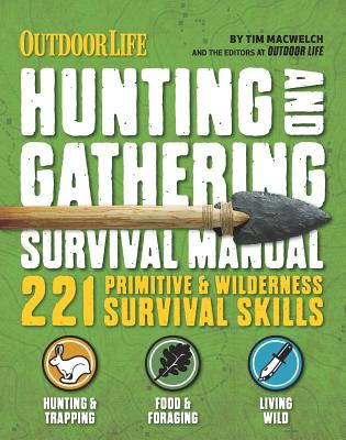 Image for The Hunting & Gathering Survival Manual: 221 Primitive & Wilderness Survival Skills