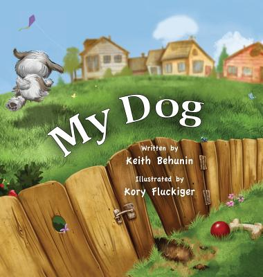 My Dog, Behunin, Keith