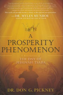 Image for A Prosperity Phenomenon: A Revelation of the Day of Jehovah Tsaba
