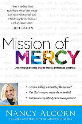Image for Mission of Mercy: Allowing God to Use YOU to Make a Difference in Others