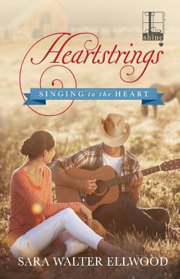 Heartstrings, Ellwood, Sara Walter