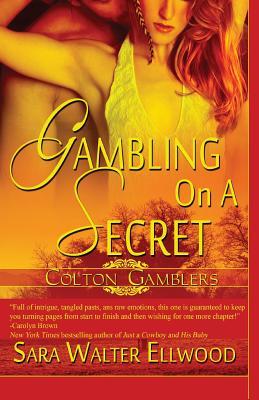 Gambling on a Secret, Ellwood, Sara Walter