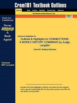 Image for Outlines & Highlights for CONNECTIONS: A WORLD HISTORY COMBINED by Judge, Langdon