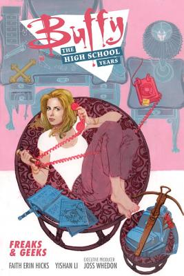 Image for Buffy: The High School Years- Freaks & Geeks
