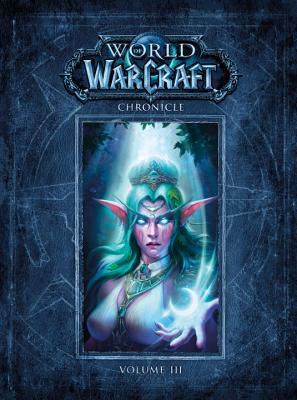 Image for World of Warcraft Chronicle Volume 3