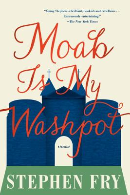 Image for MOAB IS MY WASHPOT A MEMOIR
