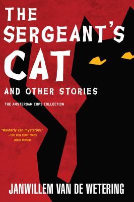 The Sergeant's Cat & Other Stories, Van De Wetering, Janwillem