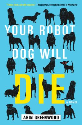 Image for YOUR ROBOT DOG WILL DIE (signed)