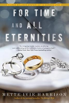 Image for For Time and All Eternities (A Linda Wallheim Mystery)