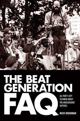 Image for Beat Generation FAQ: All That's Left to Know About the Angelheaded Hipsters