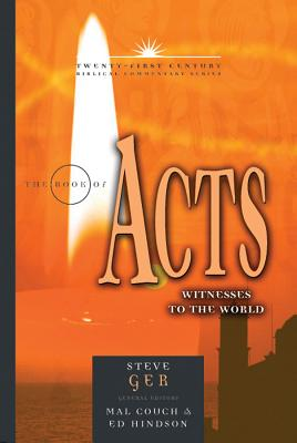 Image for TCBC The Book of Acts: Witnesses to the World (21st Century Biblical Commentary Series)