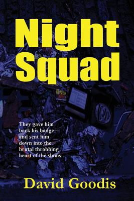 Night Squad, Goodis, David